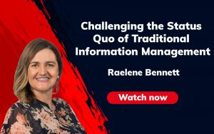 Challenging the status quo of traditional information management