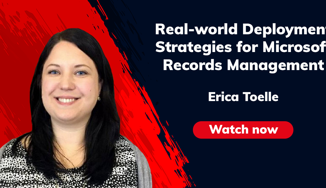 Real-world Deployment Strategies for Microsoft Records Management