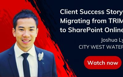 Client Success Story: Migrating from TRIM to SharePoint Online