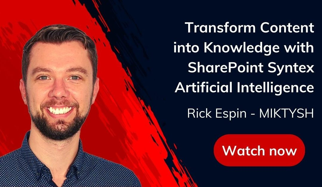 Transform Content into Knowledge with SharePoint Syntex Artificial Intelligence