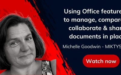Office 365 Features to Manage, Compare, Collaborate & Share Documents in Place